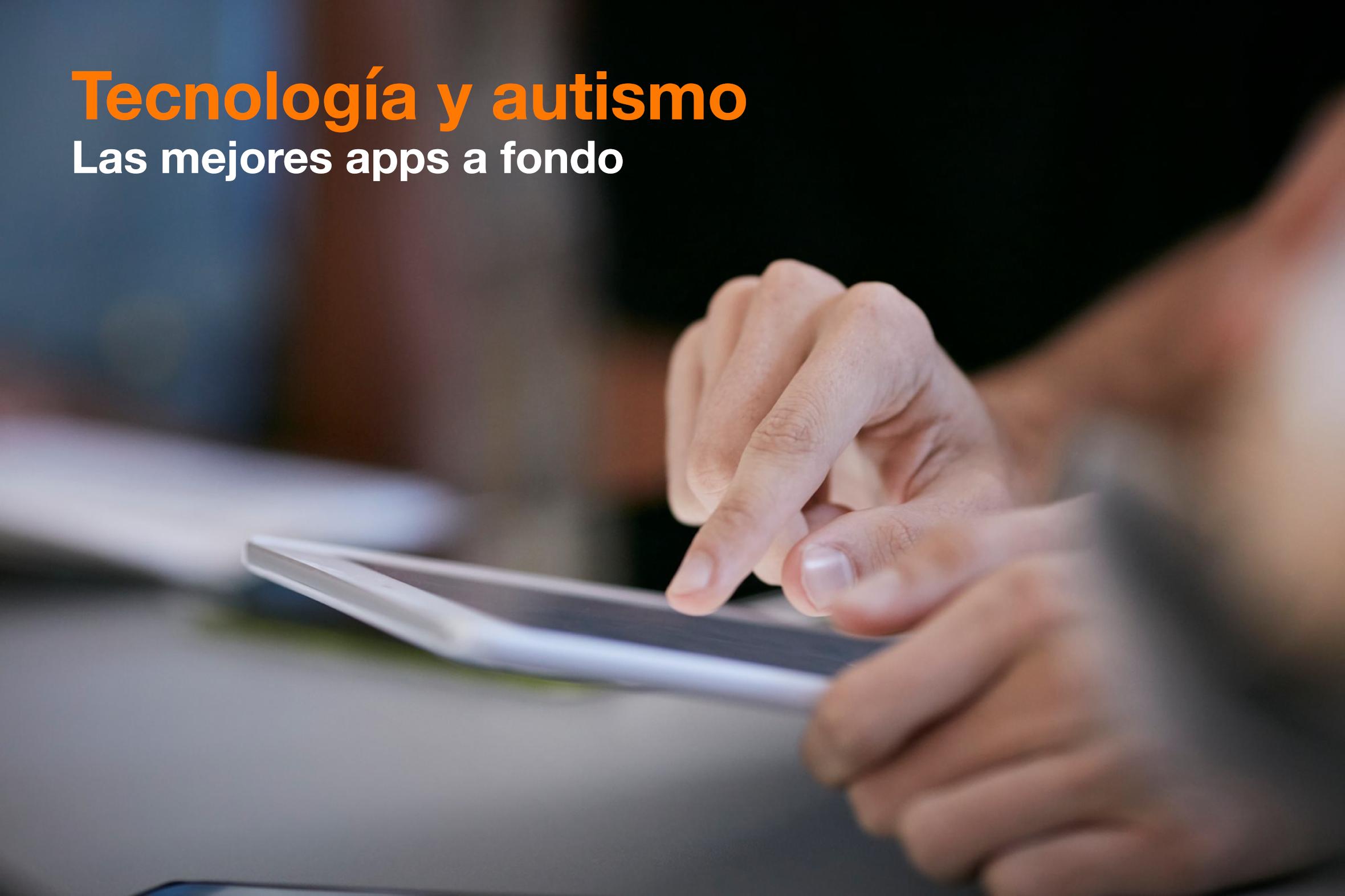 Tecnología y autismo: las mejores apps a fondo